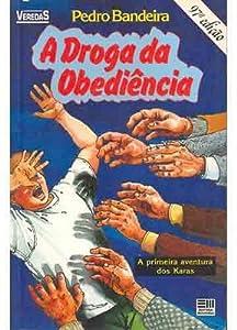 A Droga da Obediência (Os Karas, #1)