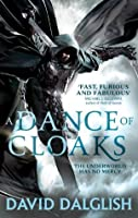 A Dance of Cloaks (Shadowdance, #1)