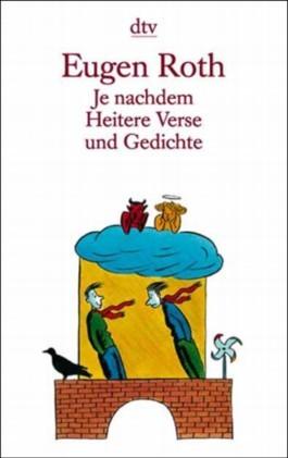 Je Nachdem Heitere Verse Und Gedichte By Eugen Roth