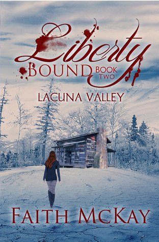 Liberty Bound (Lacuna Valley, #2)