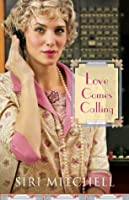 Love Comes Calling (Against All Expectations Collection Book #7)