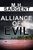 Alliance of Evil (An MP-5 CIA Thriller, #5)