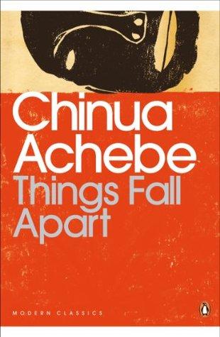Things Fall Apart by Chinua Achebe