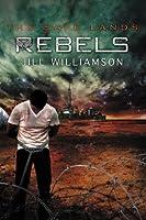 Rebels (The Safe Lands #3)