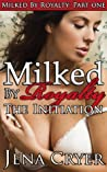 The Initiation (Milked by Royalty, #1)