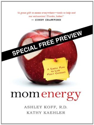 Mom Energy - Special Free Preview: A Simple Plan to Live Fully Charged