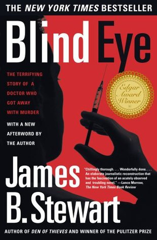 Blind Eye The Terrifying Story Of A Doctor Who Got Away With