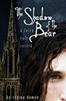 The Shadow of the Bear
