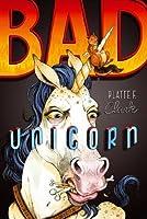 Bad Unicorn (The Bad Unicorn Trilogy Book 1)
