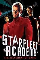 The Assassination Game (Star Trek: Starfleet Academy (2010 series) #4)