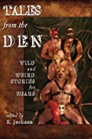 Tales from the Den: Wild and Weird Stories for Bears