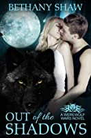 Out of the Shadows (A Werewolf Wars Novel Book 1)