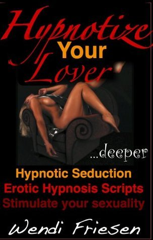 Hypnotize Your Lover.
