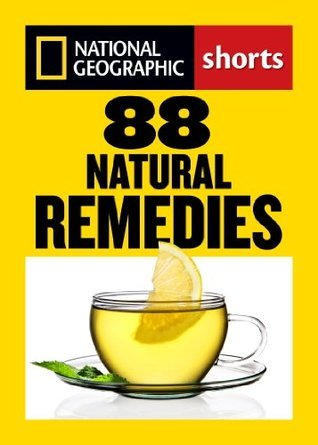 88 Natural Remedies - Ancient Healing Traditions for Modern Times