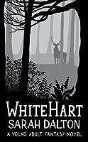 White Hart (White Hart Series Book 1)