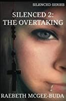 The Overtaking (Silenced #2)