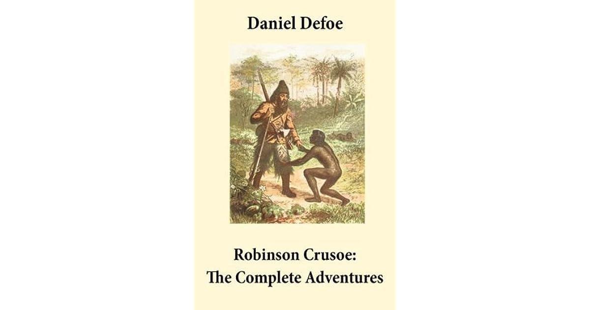 an examination of robinson crusoe by daniel defoe Category: defoe robinson crusoe essays title: visions of utopia in daniel defoe's robinson crusoe.