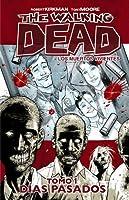 Los muertos vivientes Tomo 1: Días Pasados
