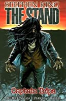 Stephen King's The Stand Vol. 1: Captain Trips (Premiere)