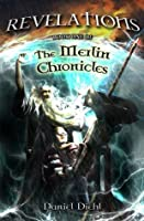 Revelations: Book One of the Merlin Chronicles