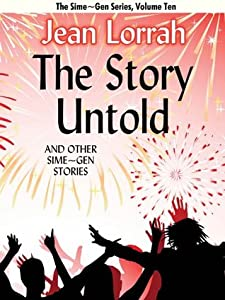 The Story Untold and Other Sime~Gen Stories (Sime~Gen, Book 10)