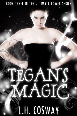 Tegan's Magic (The Ultimate Power, #3)