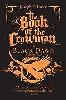 The Book of the Crowman (Black Dawn, #2)