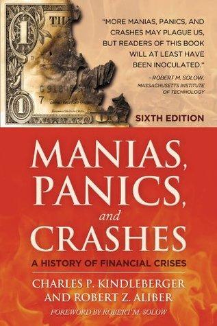 Manias, Panics and Crashes by Charles P. Kindleberger