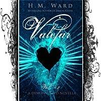 Valefar Vol. 2: Demon Kissed Novella (Demon Kissed)
