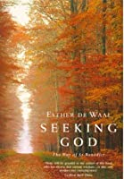 Seeking God: The Way of St Benedict: The Way of St.Benedict