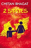 Two States: The Story of My Marriage