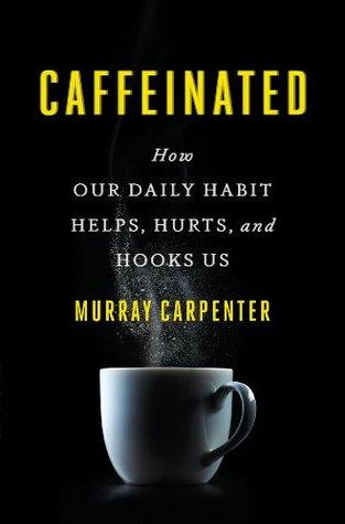 Caffeinated by Murray Carpenter