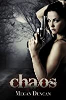 Chaos, an Urban Dystopian (Agents of Evil Series Book 2)