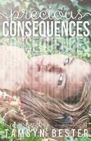 Precious Consequences (Consequences, #1)