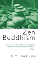 Essays in Zen Buddhism