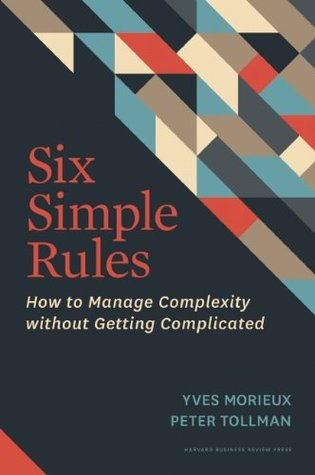 Six Simple Rules by Yves Morieux