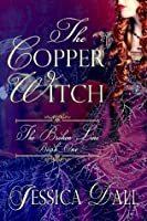 The Copper Witch (The Broken Line)