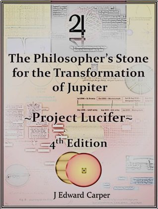 The Philosopher's Stone for the Transformation of Jupiter - Project Lucifer