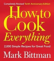 how to cook everything mark bittman