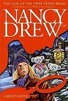 The Case of the Twin Teddy Bears (Nancy Drew Book 116)