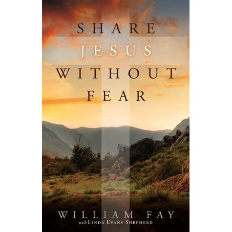 share jesus without fear review How can i share my faith without an argument the approach 1 do you have any kind of spiritual belief 2 to you, who is jesus he does not measure success by how many people we lead to jesus christ our job is to be faithful to him still we fear failure and rejection.