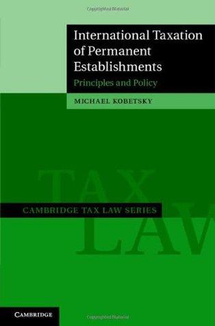 International Taxation of Permanent Establishments (Cambridge Tax Law Series)