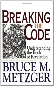 Breaking the Code with Leaders Guide: Understanding the Book of Revelation