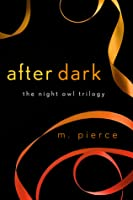 After Dark (The Night Owl Trilogy, #3)