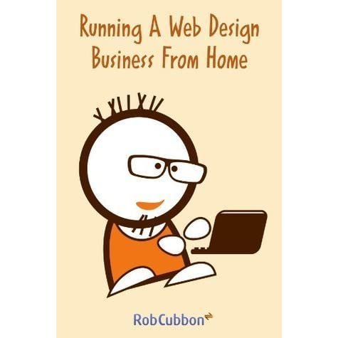 book giveaway for running a web design business from home how to start a home based web design business 4th home