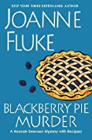 Blackberry Pie Murder (Hannah Swensen, #17)
