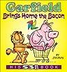 Garfield Brings Home the Bacon (Garfield Series)