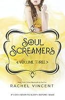 Soul Screamers Volume Three: If I Die\Never to Sleep\Before I Wake: 3