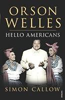 Orson Welles: Hello Americans: v. 2