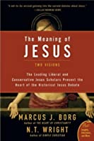 The Meaning of Jesus (Plus)